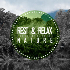 Rest & Relax: Nature
