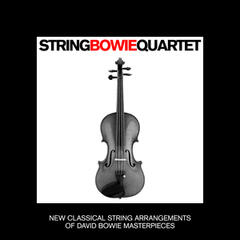 String Bowie Quartet - New Classical String Arrangemets of David Bowie Masterpieces