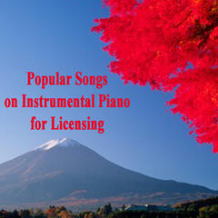 Popular Songs on Instrumental Piano for Licensing