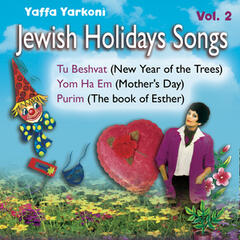 Jewish Holidays Songs (Vol. 2) New Year of the Trees, Mother Day, Purim