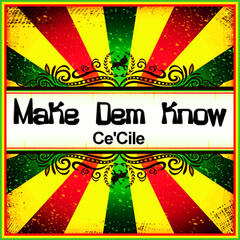 Make Dem Know (Ringtone)