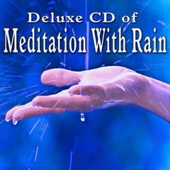 Deluxe Meditation with Rain