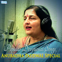 Popular Devotional Songs - Anuradha Paudwal Special