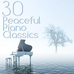 30 Peaceful Piano Classics