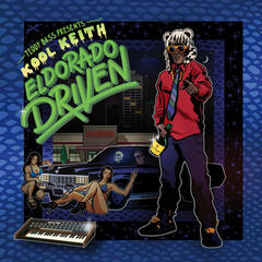"El Dorado Driven ""Teddy Bass Presents Kool Keith"""