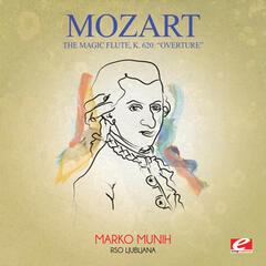 "Mozart: The Magic Flute, K. 620: ""Overture"" (Digitally Remastered)"