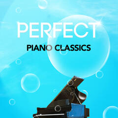 Perfect Piano Classics