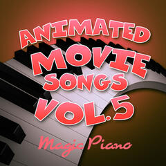 Animated Movie Songs Vol. 5