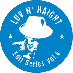 Luv N' Haight (Edit Series Vol.4: Black Renaissance)