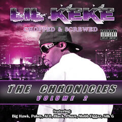 The Chronicles, Volume 2 - Chopped & Screwed