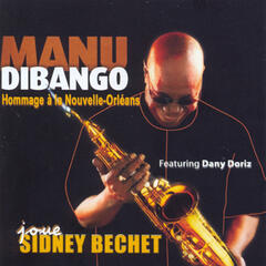 Joue Sidney Bechet (Plays Sidney Bechet) - Homage to New Orleans