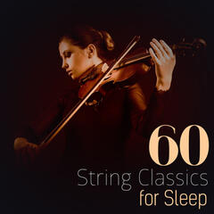 60 String Classics for Sleep