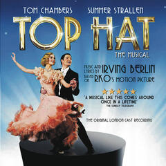 Top Hat - The Musical (Original London Cast Recording)