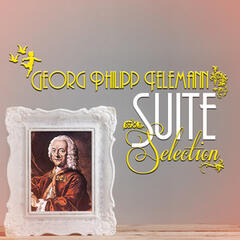 Georg Philipp Telemann: Suite Selection