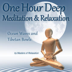 Nearly One Hour Deep Meditation & Relaxation: Tibetan Bowls & Ocean Waves
