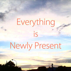 Everything is Newly Present (feat. GUMI)