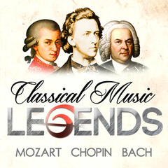 Classical Music Legends - Mozart, Chopin and Bach