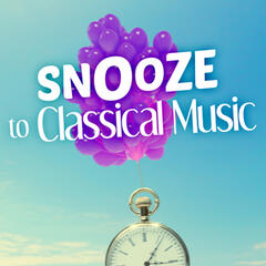 Snooze to Classical Music