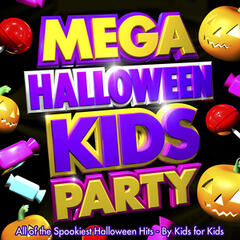 Mega Halloween Kids Party - All of the Spookiest Children's Halloween Hits - By Kids for Kids