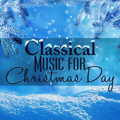 Classical Music for Christmas Day