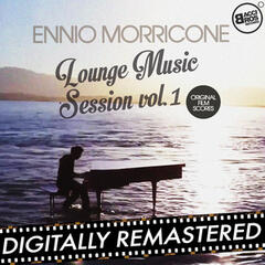 Ennio Morricone Lounge Music Session Vol. 1 (Original Film Scores)