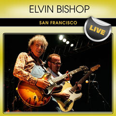Elvin Bishop San Francisco Live