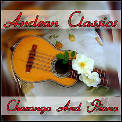 Andean Classics - Charango And Piano
