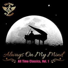 Always on My Mind: All Time Classics, Vol. 1