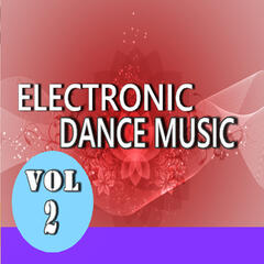 Electronic Dance Music, Vol. 2 (Special Edition)