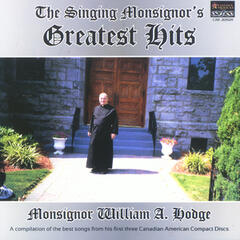 The Singing Monsignor's Greatest Hits