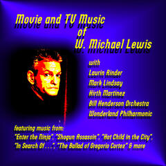 Movie and T V Music of W. Michael Lewis