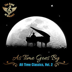 As Time Goes By: All Time Classics, Vol. 2