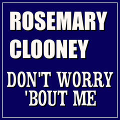 Don't Woory 'Bout Me