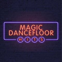 Magic Dancefloor Hits
