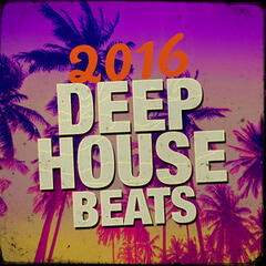 2016 Deep House Beats