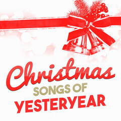 Christmas Songs of Yesteryear