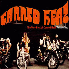 The Very Best of Canned Heat Volume Two (Original Recording Remastered)