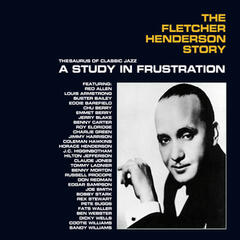 The Fletcher Henderson Story: A Study in Frustration (Bonus Track Version)