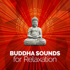 Buddha Sounds for Relaxation