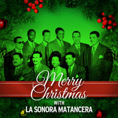 Merry Christmas with La Sonora Matancera