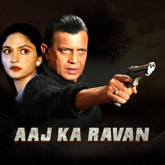 Aaj Ka Ravan (Original Motion Picture Soundtrack)