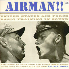 Airman!! United States Air Force Basic Training in Sound