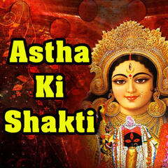 Astha Ki Shakti (Original Motion Picture Soundtrack)