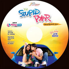 Ye Stupid Pyar (Original Motion Picture Soundtrack)