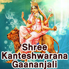 Shree Kanteshwarana Gaananjali