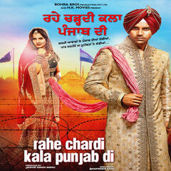 Rahe Chardi Kala Punjab Di (Original Motion Picture Soundtrack)