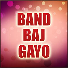 Band Baj Gayo - Single