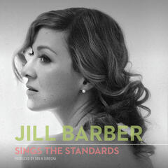 Jill Barber Sings the Standards