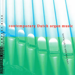 Contemporary Dutch Organ Music