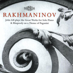 Rachmaninoff: Great Works for Solo Piano & Rhapsody on a Theme of Paganini